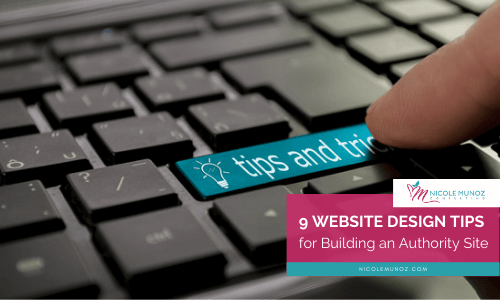9 Website Design Tips for Building an Authority Site-featured