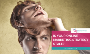 Is Your Online Marketing Strategy Stale-featured
