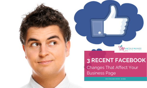 3 Recent Facebook Changes That Affect Your Business Page-featured