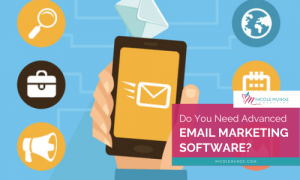 Do you need advance email marketing software