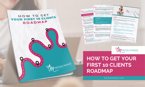 How to Get Your First 10 Clients Roadmap